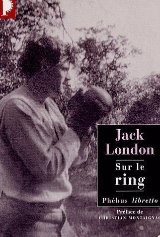 sur-le-ring-jack-london.JPG