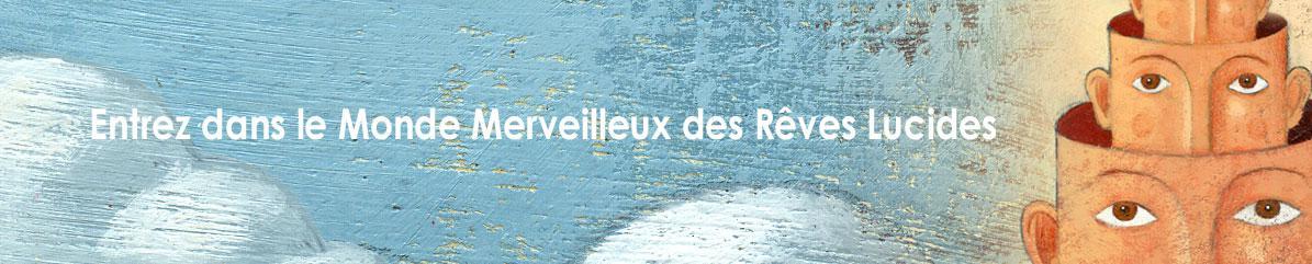 http://www.s149926057.onlinehome.fr/reve-lucide/bandeau.jpg