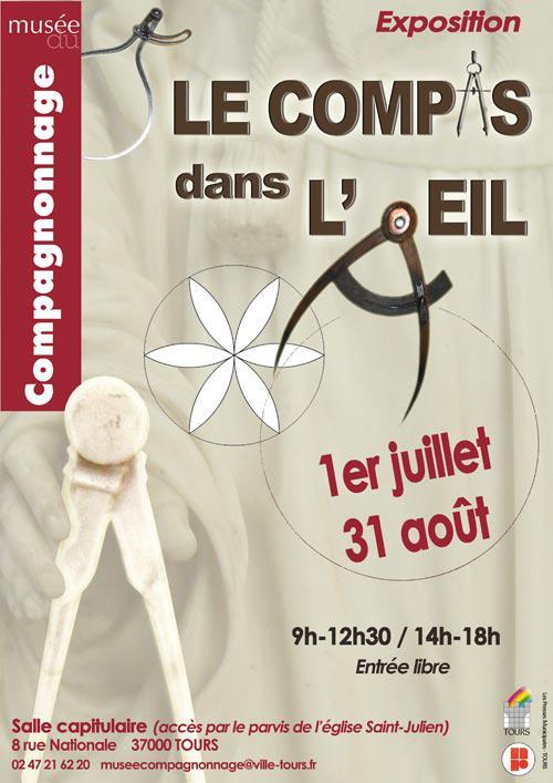 Exposition «Le compas dans l'œil» au musée du Compagnonnage de Tours (37)