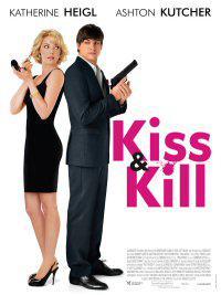 KISS & KILL, film de Robert LUKETIC