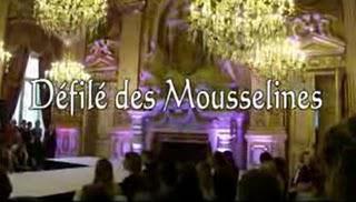 Défilé des Mousselines - Montage Partie 2 :