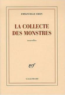La collecte des monstres d'Emmanuelle Urien