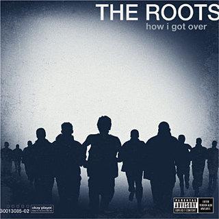 Album/Ecoute : The roots – How I got over [Clips|Parole]