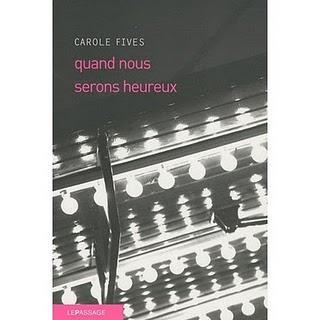 Carole Fives - Quand nous serons heureux
