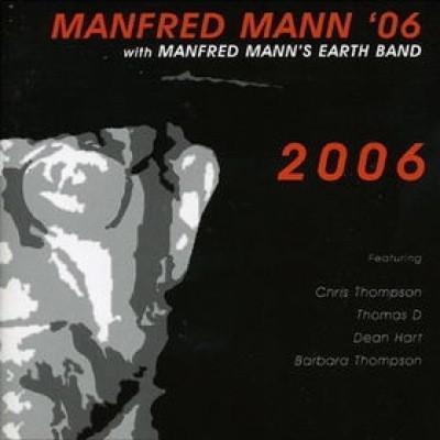 Manfred Mann 06 + Earth Band #14-2006-2004