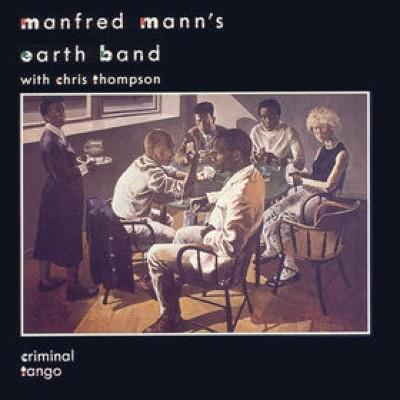 Manfred Mann's Earth Band #10-Criminal Tango-1986