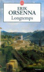 Longtemps - Eric Orsenna
