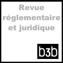 Revue réglementaire et juridique