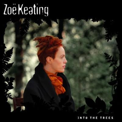 Zoë Keating – Into The Trees