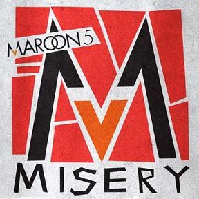 Misery le nouveau Maroon 5