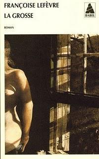La Grosse de Françoise Lefèvre