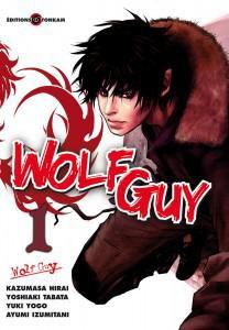 [Manga] Wolf Guy – tome 1