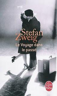 Stefan Zweig - Le voyage dans le passé