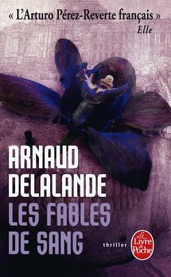 Les fables de sang d'Arnaud Delalande
