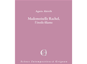 Mademoiselle Rachel, l'étoile filante