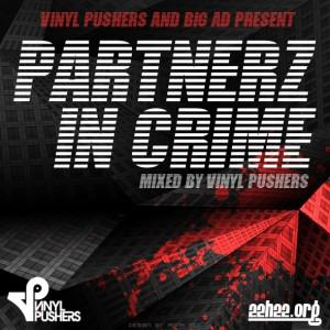 PIC 2 590x590 300x300 Mixtape For You #7 : Big Ad & Vinyl Pushers present : Partnerz In Crime