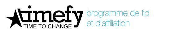 Programme affiliation et fidélité Timefy