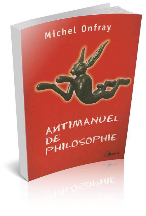 Antimanuel de philosophie Antimanuel-philosophie-michel-onfray-L-1
