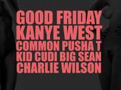 Kanye West Common, Pusha CuDi, Sean Charlie Wilson G.O.O.D. Friday