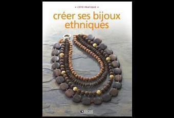 10 livres de bijoux ethniques paperblog - Creer ses bijoux soi meme ...