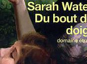 Sarah Waters, bout doigts