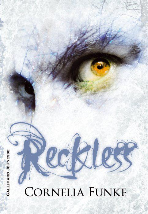 Reckless, de Cornélia Funke