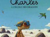 Charles l'école dragons Alex Cousseau Philippe-Henri Turin