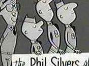 Phil Silvers Show You'll Never Rich