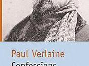 Confessions Paul VERLAINE