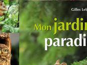 Jardin Paradis Gilles Leblais Editions Terre Vivante