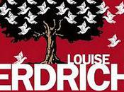 Louise Erdrich malédiction colombes