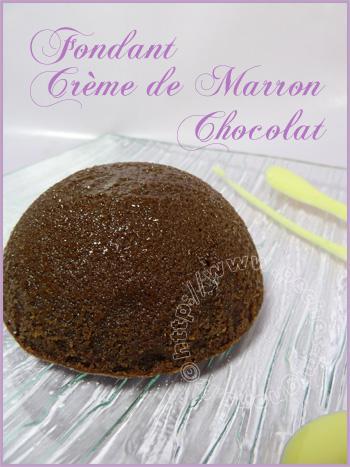 Fondant cr me de marron chocolat voir - Fondant chocolat creme de marron ...