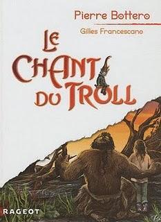 Le chant du Troll de Pierre Bottero