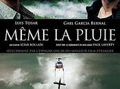 MÊME PLUIE film ICIAR BOLLAIN