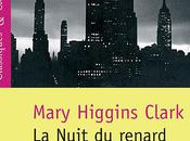 [scolaire] Nuit renard, Mary Higgins Clark