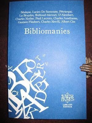 Lecture indispensable pour Bibliomanes et Bibliophiles dans Actualité éditoriale, vient de paraître