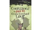 Confessions (pas grand méchant loup