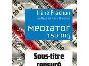 Irène Frachon, auteure Mediator témoigne