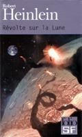 Couverture de la dernière édition de poche du roman Révolte sur la Lune