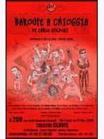 Baroufe à Chioggia de Goldoni mise en scène par Antoine Herbez