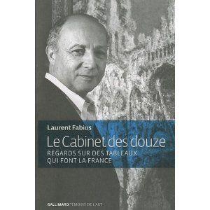 Le cabinet des douze par laurent fabius lire - Cabinet de laurent fabius ...