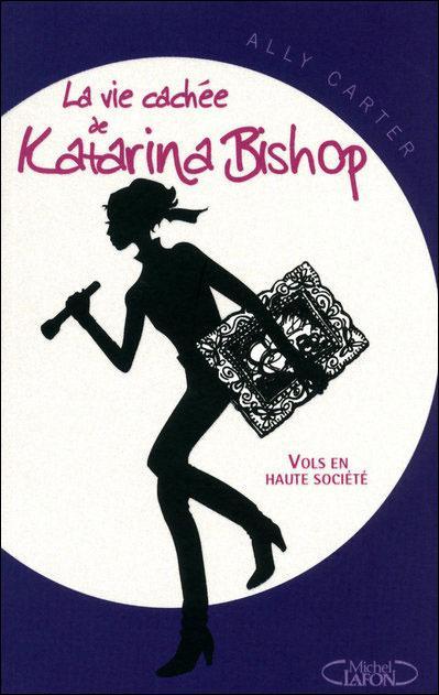 http://media.paperblog.fr/i/412/4123046/vie-cachee-katarina-bishop-t1-vols-haute-soci-L-O2Xktz.jpeg