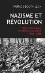 Nazisme et Révolution de Francis Bouthillon, par Jean-Luc Evard