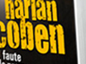 Fautes preuves, nouveau thriller implacable d'Harlan Coben