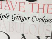 Triple Ginger Cookies Biscuits trois gingembres