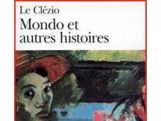 Clézio, Mondo autres histoires