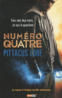 NUMERO QUATRE de Pittacus Lore & James Frey & Jobie Hughes