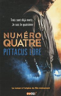 NUMERO QUATRE de Pittacus Lore & James Frey & Jobie Hughes