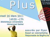 Mars 2011 Conférence Casablanca, pour Réussir votre Blog Monétiser