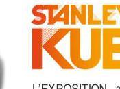 Exposition événement Stanley Kubrick cinémathèque française